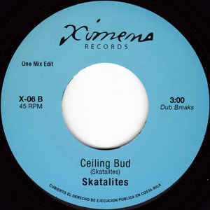 #152 (X-06) Skatalites-Ceiling Bud/Norma White-I Want Your Love