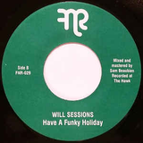# 34 (FNR-029) Will Sessions - Have A Funky Holiday/Xmas Break