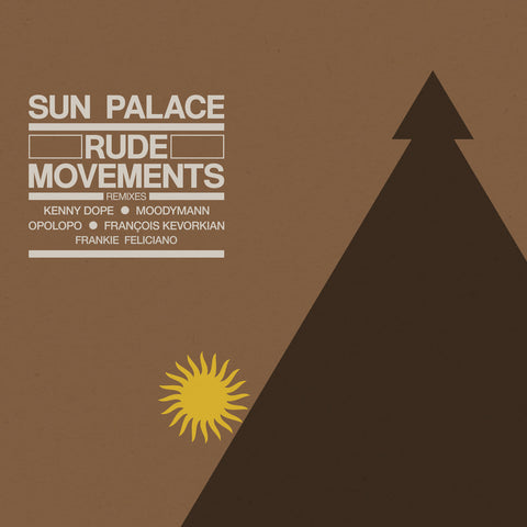 #546 Rude Movements Extended Remixes - Sun Palace