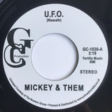 #389 U.F.O. / Hey Brother Man - Mickey & Them