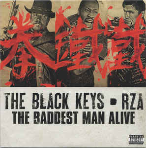 # 81 The Black Keys & Rza - The Baddest Man Alive