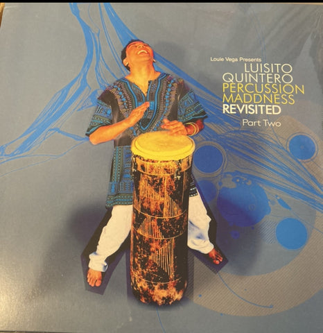 VR - 199 Louie Vega Presents Luisito Quintero ‎– Percussion Maddness Revisited Part 2