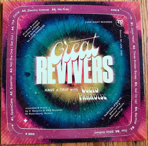 #494 Have A Trip With Lucid Paradise - Great Revivers