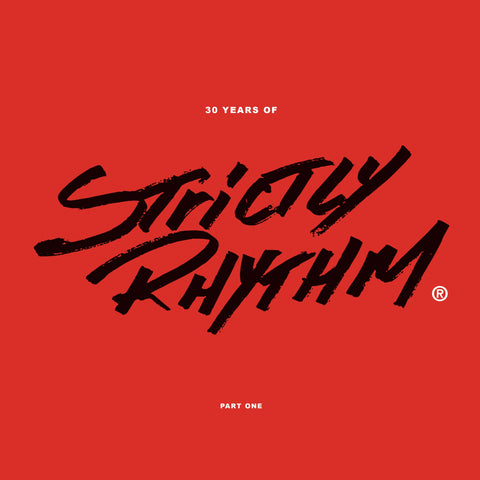 #510 30 Years Of Strictly Rhythm Part One