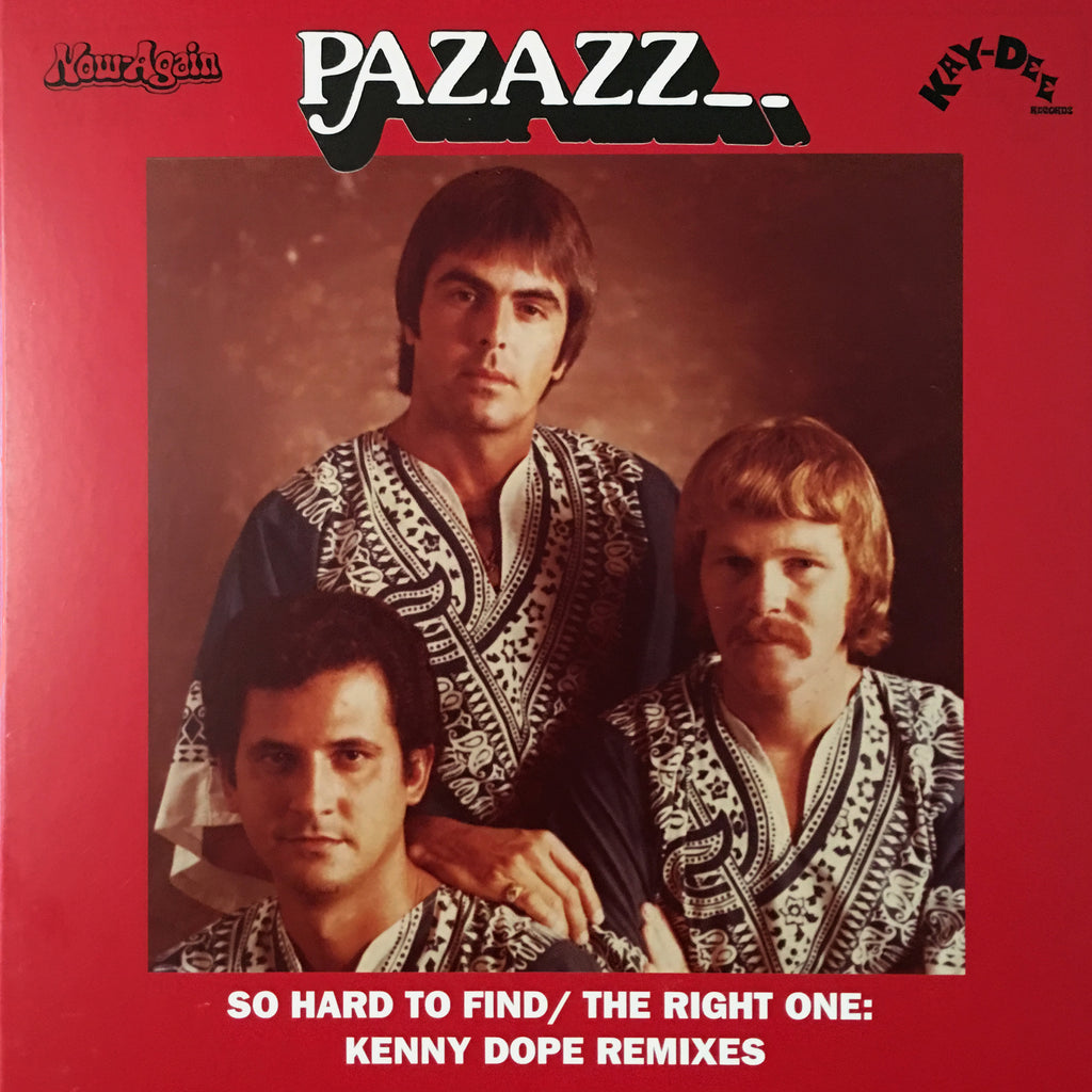 KD-057 So Hard To Find/The Right One - Pazazz