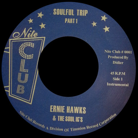 NC-0001 Ernie Hawks & The Soul IG's-Soulful Trip Part 1 & 2