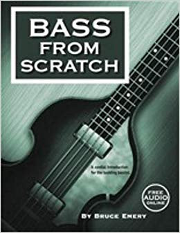 SKEPTICAL GUITARIST PUBLICATIONS BASS FROM SCRATCH BY BRUCE EMERY
