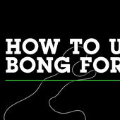 How to: Use your Bong for Dabbing