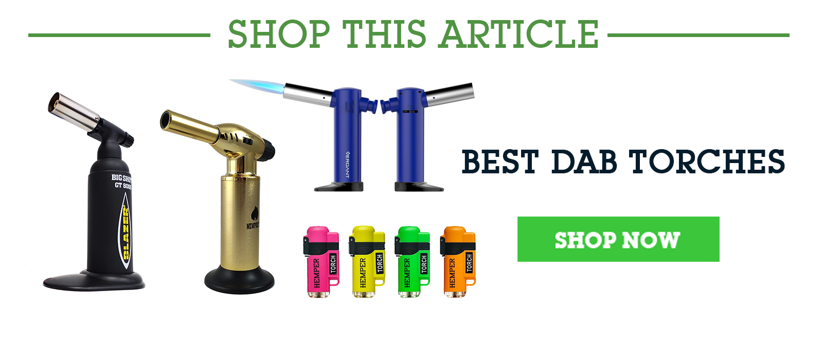 HEMPER Best Butane Dab Torches