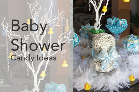 Baby shower candy ideas
