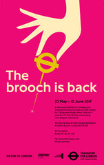 'The Brooch is Back' - TFL brooches