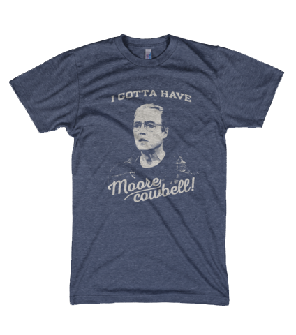 """Moore Cowbell"" T-Shirt"