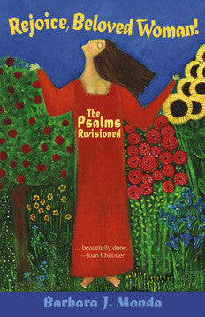 Rejoice, Beloved Woman! The Psalms Revisioned