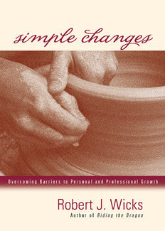 Simple Changes: Overcoming Barriers to Personal and Professional Growth