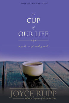 The Cup of Our Life: A Guide to Spiritual Growth