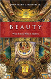 Beauty What Is It & Why It Matters