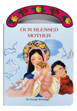 Our Blessed Mother Carry Me Along Book