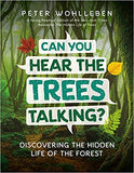 Can You Hear the Trees Talking? Discovering the Hidden Life in the Forest