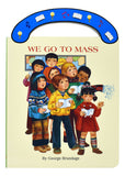 We Go to Mass Carry Me Along Book