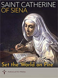 Set the World On Fire St. Catherine of Siena & Padre Pio