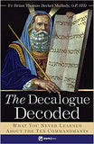 Decalogue Decoded What You Never About the Ten Commandments