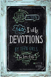 Teen To Teen: 365 Devotions By Teen Girls For Teen Girls