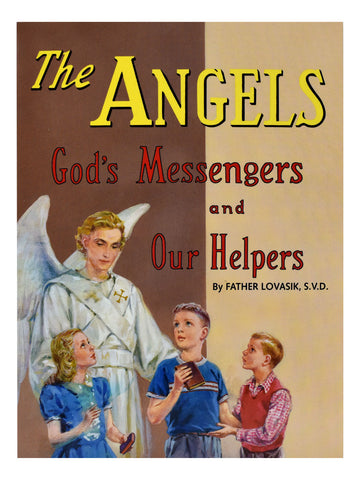 Angels - God's Messengers and Our Helpers