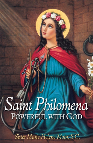 Saint Philomena  Powerful With God