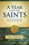 Year With the Saints  Daily Meditations With the Holy Ones of God