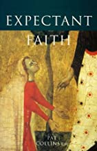 Expectant Faith: and the Power of God