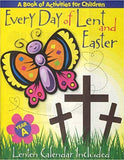 Every Day of Lent and Easter