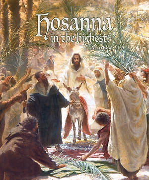 Bulletin-Hosanna In The Highest (Matthew 28:9) Palm Sunday