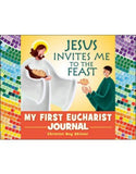 Jesus Invites Me to the Feast: My First Eucharist Journal -  Christine Way Skinner
