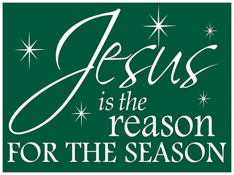 Yard Sign-Jesus Is The Reason
