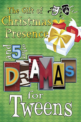 The Gift of Christmas Presence: And 5 Other Dramas for Tweens (EFS)