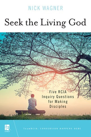Seek the Living God