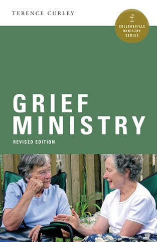 Grief Ministry Revised Edition