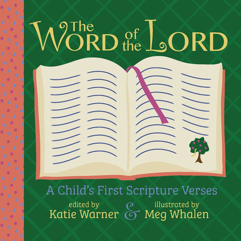 The Word of the Lord: A Child's First Scripture Verses