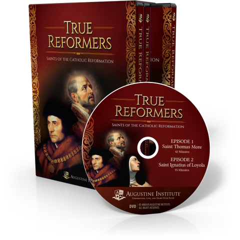 True Reformers  Saints of the Catholic Reformation  - DVD Set