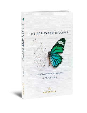 The Activated Disciple: Taking Your Faith to the Next Level  by Jeff Cavins
