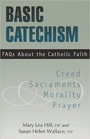 Basic Catechism FAQs About the Catholic Faith
