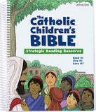 Catholic Children's Bible  Strategic Reading Resource