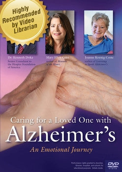 Caring for a Loved One with Alzheimer's: An Emotional Journey DVD