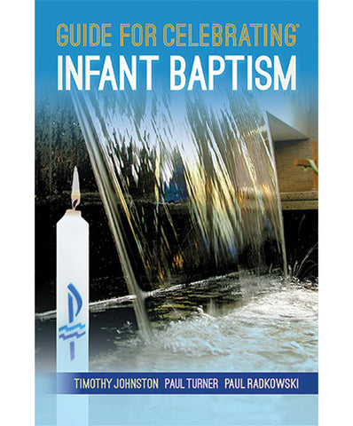 Guide for Celebrating® Infant Baptism