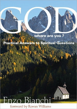 God, where are you? Practical Answers to Spiritual Questions