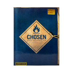 Chosen Catholic Faith for Teens - Leaders Guide