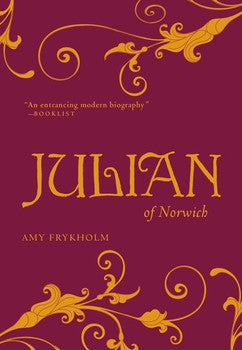 Julian of Norwich: A Contemplative Biography - Paperback