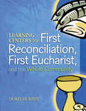 Learning Centers for First Reconciliation, First Eucharist