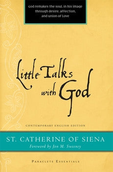 Little Talks with God - Paraclete Essentials