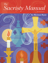 Sacristy Manual 2nd Edition